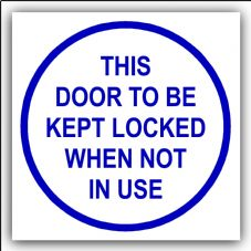 1 x Door To Be Kept Locked When Not in Use-87mm,Blue on White-Health and Safety Door Warning Sticker Sign